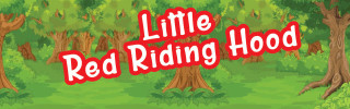 Closed: Little Red Riding Hood Auditions